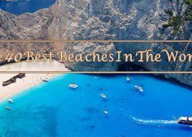 زیباترین سواحل دنیا؛ ۴۰ ساحل رویایی که شما را مبهوت میکنند